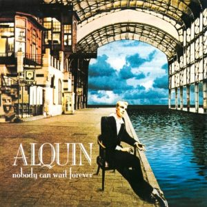 Alquin - Nobody Can Wait Forever