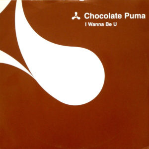 I Wanna Be U - Chocolate Puma