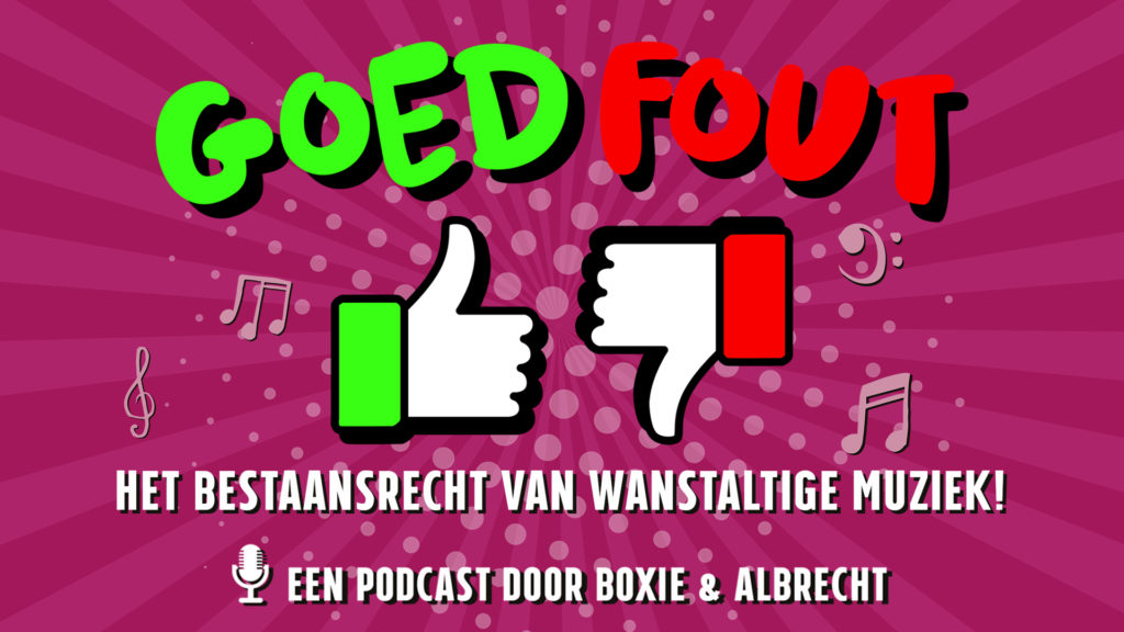 Goed Fout Podcast